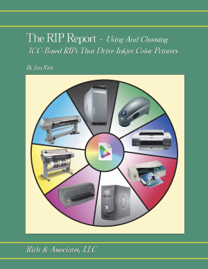 The RIP Report - Using And Choosing ICC-Based RIPs That Drive Inkjet Color Printers